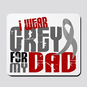 I Wear Grey For My Dad 6 Mousepad