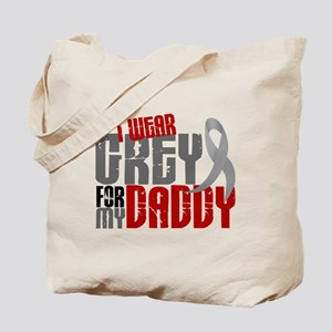 I Wear Grey For My Daddy 6 Tote Bag