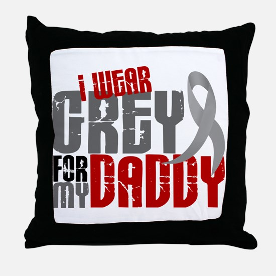 I Wear Grey For My Daddy 6 Throw Pillow