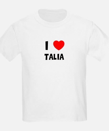 I LOVE TALIA Kids T-Shirt