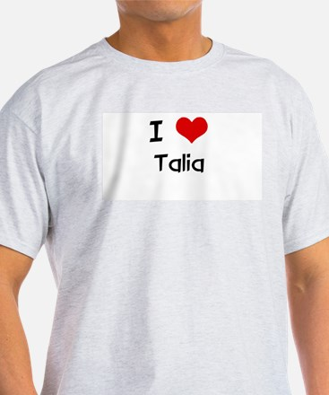 I LOVE TALIA Ash Grey T-Shirt