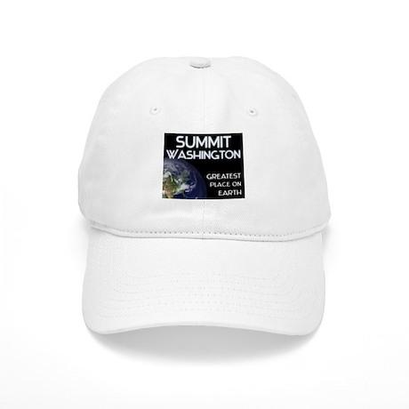 summit washington - greatest place on earth Cap