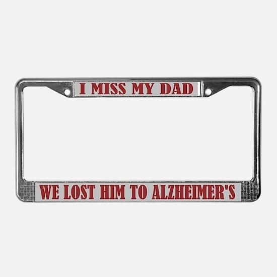 Alzheimer's Dad License Plate Frame