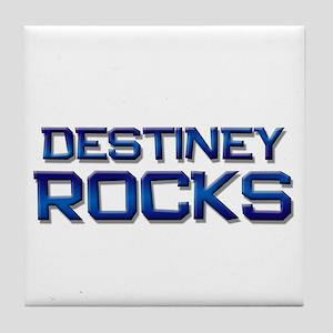 destiney rocks Tile Coaster