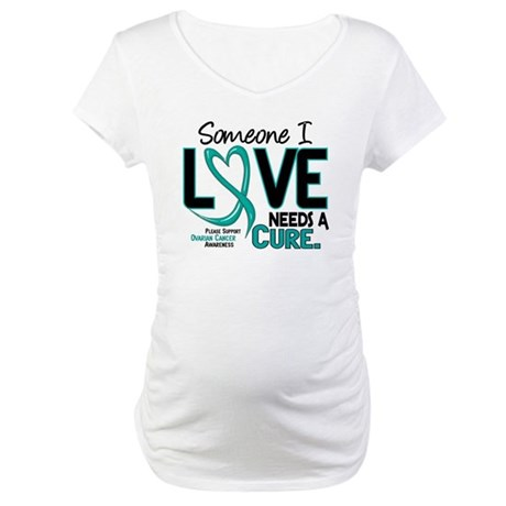 Needs A Cure 2 OVARIAN CANCER Maternity T-Shirt