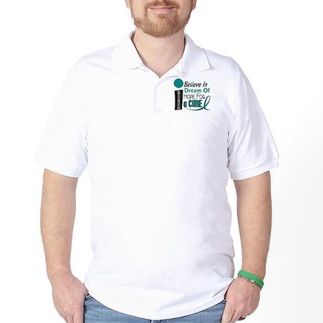BELIEVE DREAM HOPE Ovarian Cancer Golf Shirt