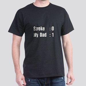"""My Dad Beat His Stroke"" Dark T-Shirt"