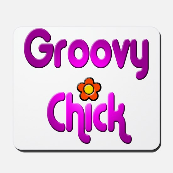 Groovy Chick Mousepad