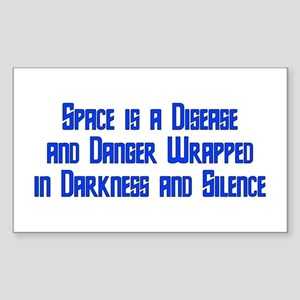 Space is a Disease Rectangle Sticker