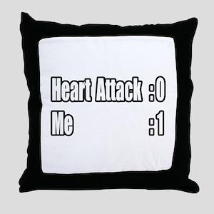 """""""Heart Attack Survivor"""" Throw Pillow"""
