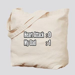 """Dad Beats Heart Attack"" Tote Bag"