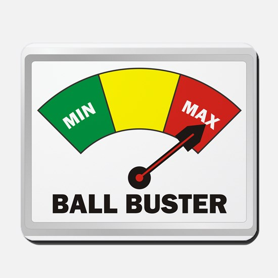 Ball Buster Mousepad