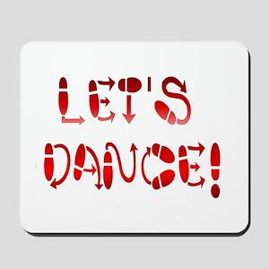 Let's Dance! Mousepad