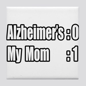 """Mom's Beating Alzheimer's"" Tile Coaster"