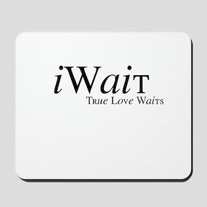 iWait True Love Waits Mousepad