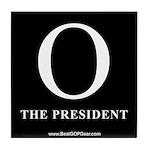 """""""O the President"""" Tile Coaster"""