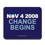 """Change Begins"" Mousepad"