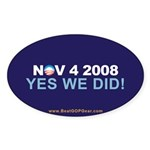 """""""Yes We Did!"""" Oval Sticker (10 pk)"""