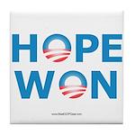 """""""Hope Won"""" Tile Coaster"""