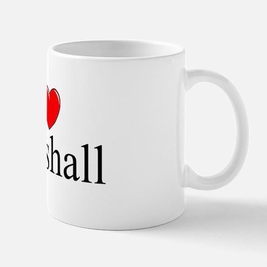 """""""I Love (Heart) Marshall"""" Mug"""