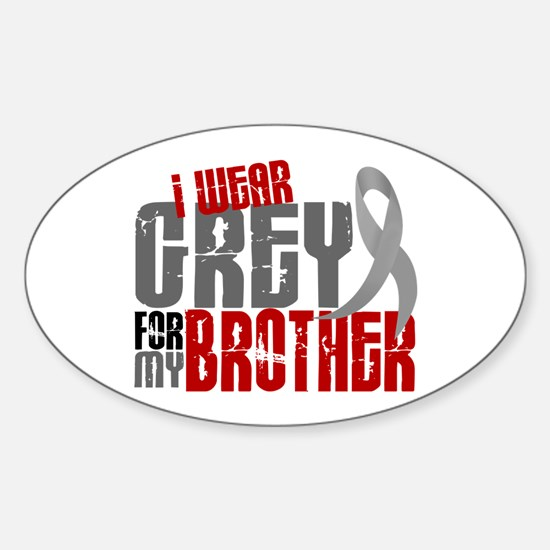 I Wear Grey For My Brother 6 Oval Decal