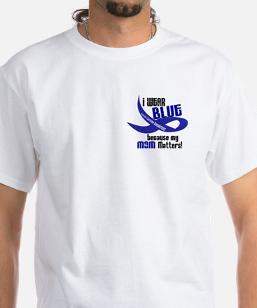I Wear Blue For My Mom 33 CC White T-Shirt