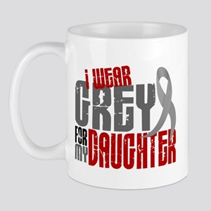 I Wear Grey For My Daughter 6 Mug