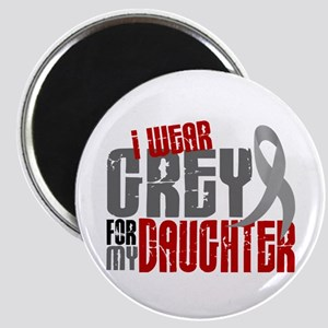 I Wear Grey For My Daughter 6 Magnet