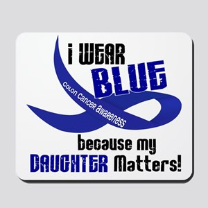 I Wear Blue For My Daughter 33 CC Mousepad