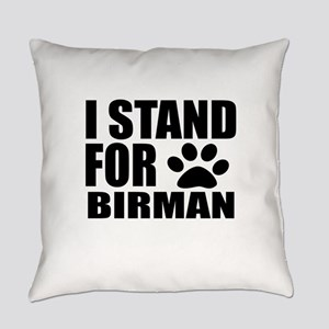 I Stand For Birman Cat Designs Everyday Pillow
