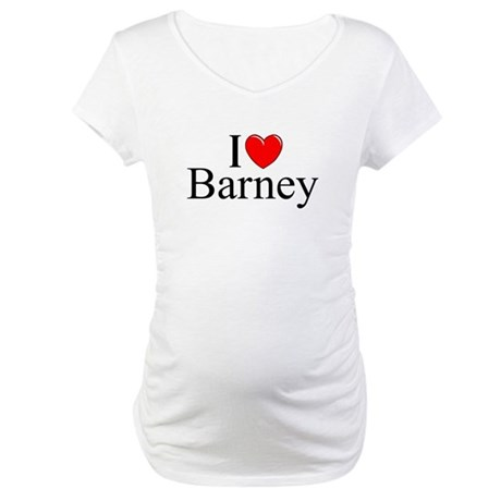 """I Love (Heart) Barney"" Maternity T-Shirt"