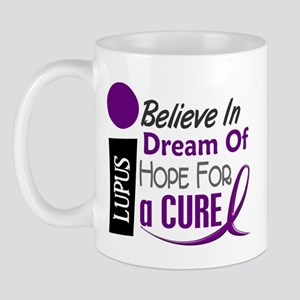 BELIEVE DREAM HOPE Lupus Mug