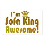 I'm Sofa King Awesome Rectangle Sticker