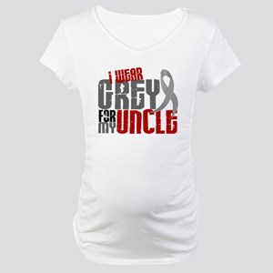 I Wear Grey For My Uncle 6 Maternity T-Shirt