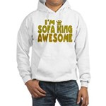 I'm Sofa King Awesome Hooded Sweatshirt