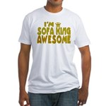 I'm Sofa King Awesome Fitted T-Shirt