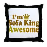 I'm Sofa King Awesome Throw Pillow