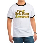 I'm Sofa King Awesome Ringer T