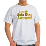 I'm Sofa King Awesome Light T-Shirt