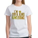 I'm Sofa King Awesome Women's T-Shirt