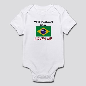 My Brazilian Mom Loves Me Infant Bodysuit