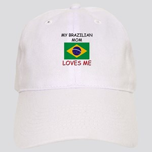 My Brazilian Mom Loves Me Cap