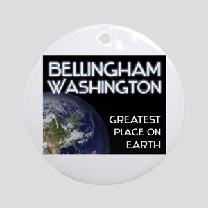 bellingham washington - greatest place on earth Or