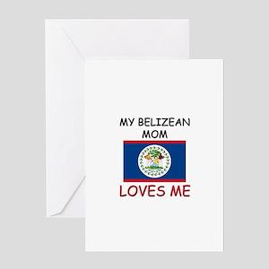 My Belizean Mom Loves Me Greeting Card