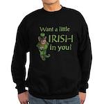 Want a little Irish in you? Sweatshirt (dark)
