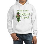 Want a little Irish in you? Hooded Sweatshirt