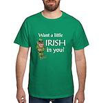 Want a little Irish in you? Dark T-Shirt