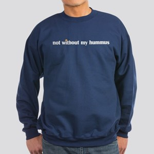 Not Without My Hummus Sweatshirt (dark)