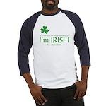 I'm Irish by Injection Baseball Jersey