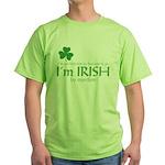 I'm Irish by Injection Green T-Shirt